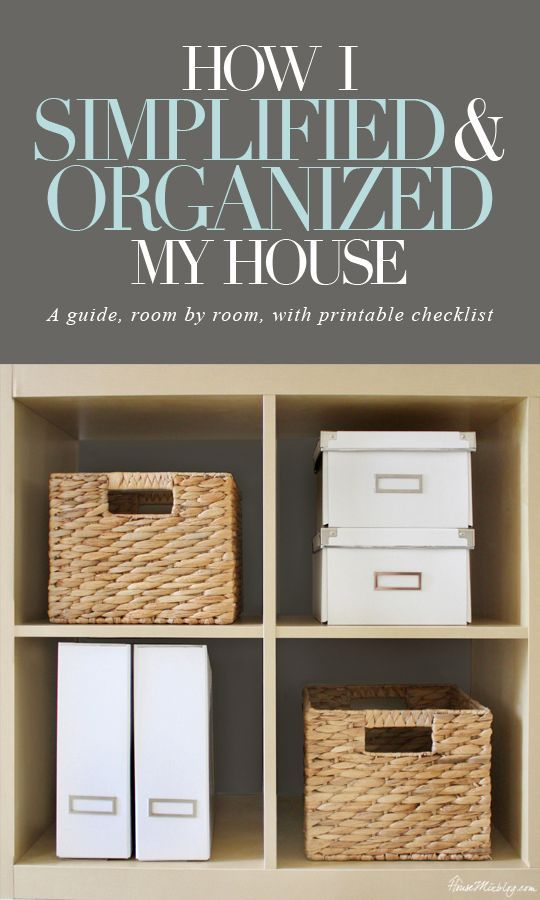 How I simplified and organized my house, room by room! Really great with printable checklist!: