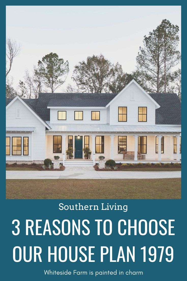 3 Reasons To Choose House Plan 1979 House Plans Farmhouse Southern Living House Plans Southern House Plans