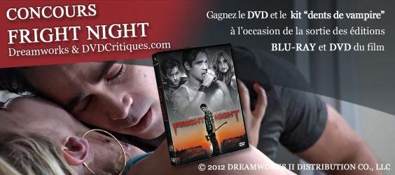 Ce concours Fright Night vous est proposé par DVDcritiques.com, en partenariat avec Dreamworks studios et vous permet de gagner l'un des lots mis en jeu :    1er lot : Le DVD du film Fright night (valorisation = 20€) + 1 kits dents de vampire (valorisation = 10€)  2ème lot : Le DVD du film Fright night (valorisation = 20€) + 1 kits dents de vampire (valorisation = 10€)  du 3ème lot au 8èle lot : 1 kits dents de vampire (valorisation = 10€)