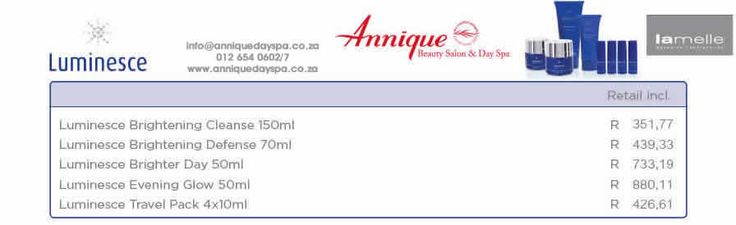 Lamelle Luminecse Range Get your Lamelle products at Annique Day Spa  info@anniquedayspa.co.za 012 654 0602/7 www.anniquedayspa.co.za