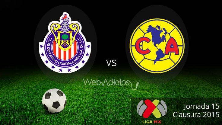Chivas vs América, Clásico en el Clausura 2015 ¡En vivo! - http://webadictos.com/2015/04/26/chivas-vs-america-clausura-2015/?utm_source=PN&utm_medium=Pinterest&utm_campaign=PN%2Bposts