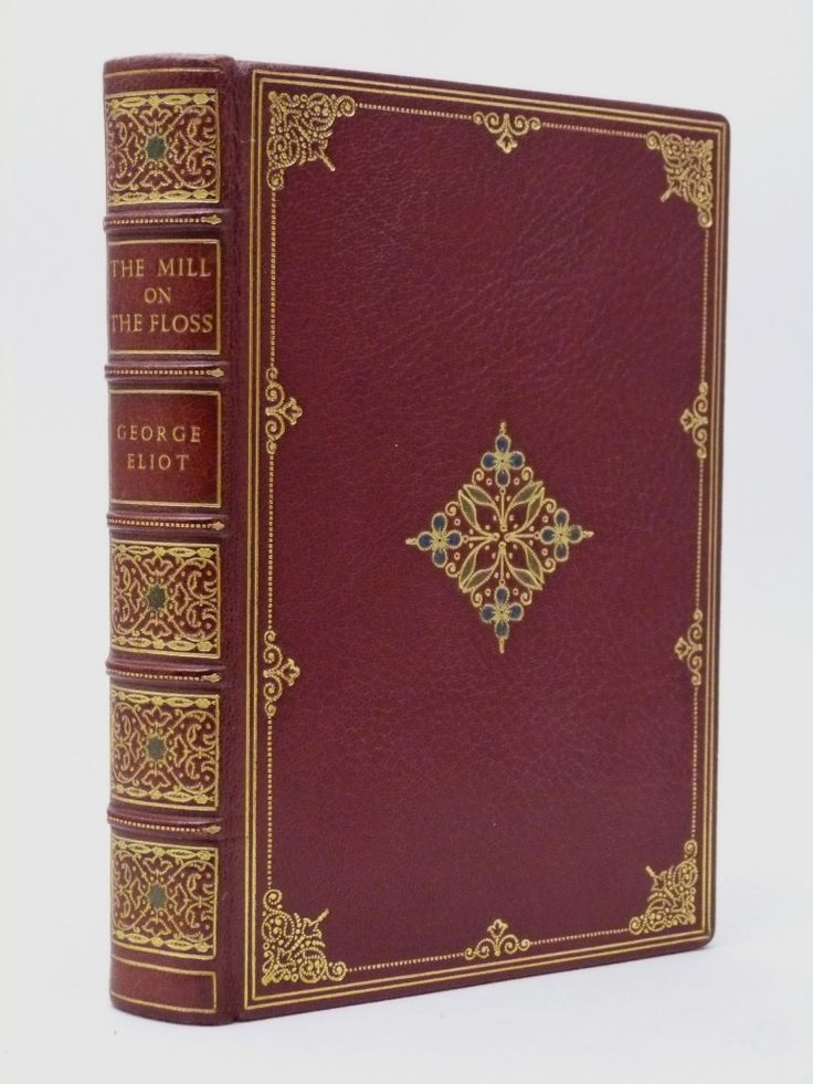 The Mill on the Floss - a fine full leather binding. A beautiful book.