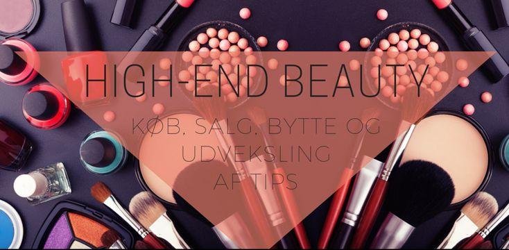 Facebookgruppe til dig, der elsker high end beauty – til en god pris