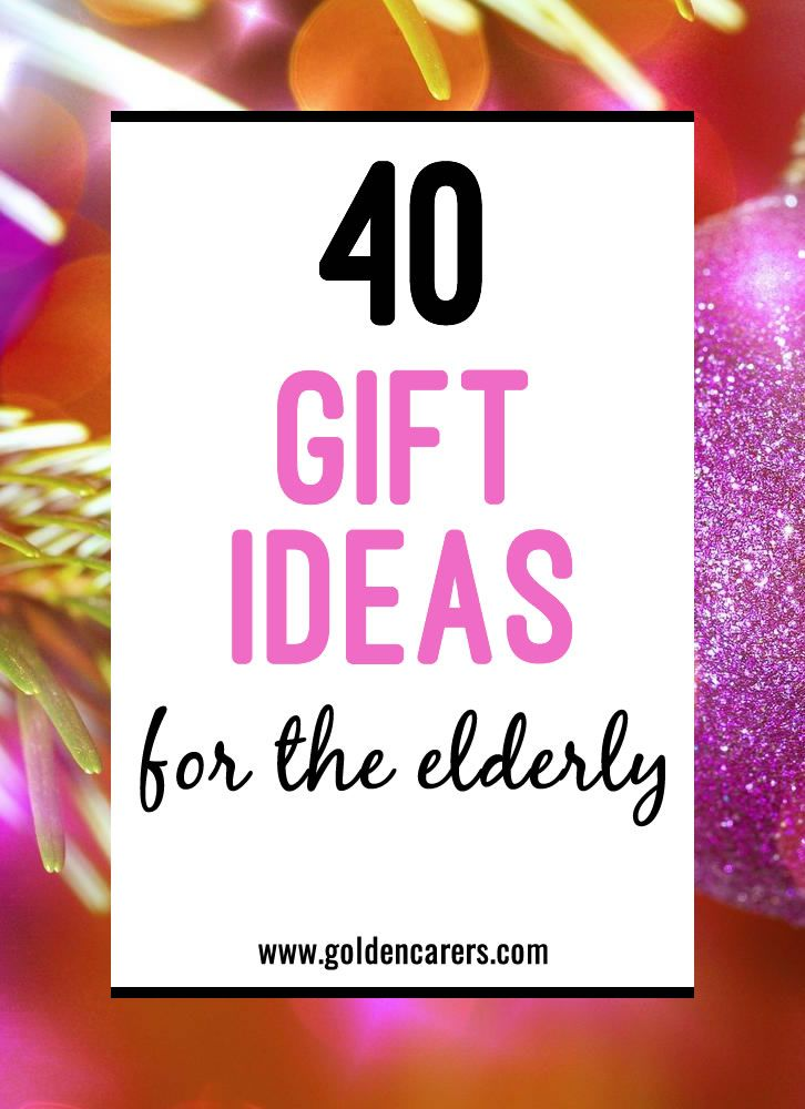 40 gift ideas for the elderly 40th gifts crafts for