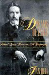 Dreams of Exile: Robert Louis Stevenson: A Biography