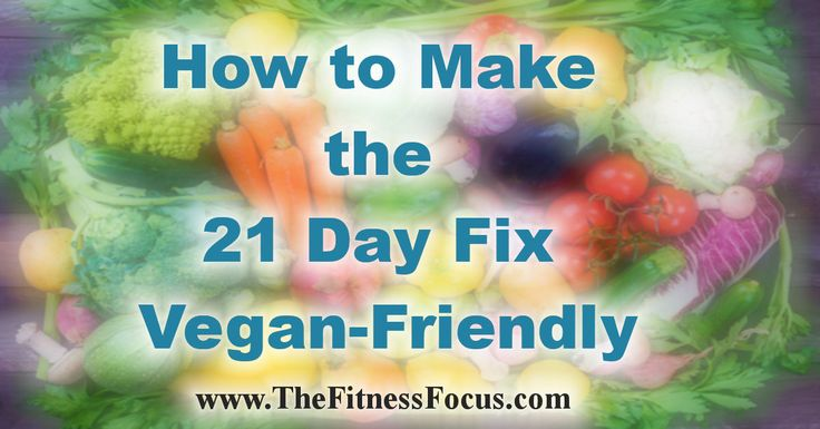 The 21 Day Fix portion control diet is an easy diet to make fit a vegan lifestyle. Here are a few ways you can customize as a vegan to make it a better fit.