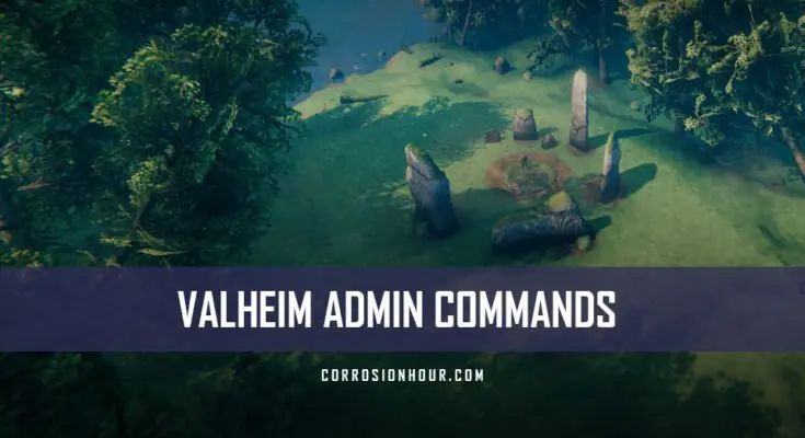 Valheim admin commands cheats chat commands corrosion