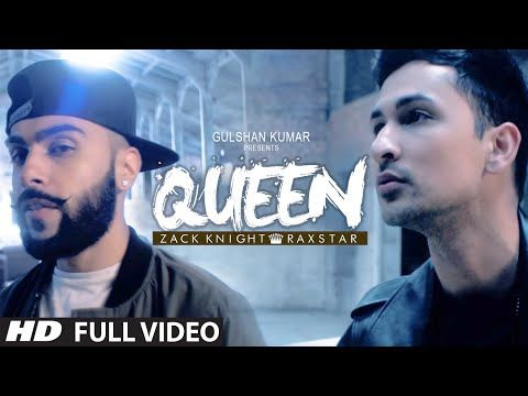 Queen FULL VIDEO Song   Zack Knight   Raxstar   T-Series - YouTube