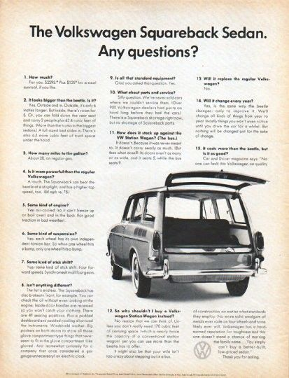 """Description: 1966 VOLKSWAGEN vintage magazine advertisement """"Squareback Sedan"""" ... (model year 1966) -- The Volkswagen Squareback Sedan. Any Questions? ... Volkswagen has a hard-earned reputation for toughness and this one doesn't stand a chance of marring the family name ... You simply can't buy a better-built, low-priced sedan -- Size: The dimensions of the full-page advertisement are approximately 10.5 inches x 13.5 inches (26.75 cm x 34.25 cm). Condition: This original vintage full-page…"""