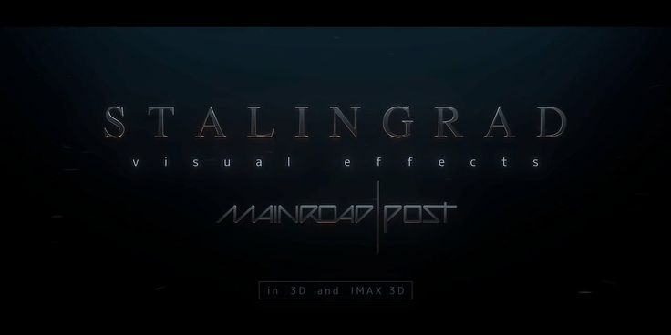 "Main Road|Post ""Stalingrad"" VFX reel ' 2013"
