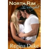 North Rim Delight (A Vet Tech Romance) (Kindle Edition)By Regina Duke