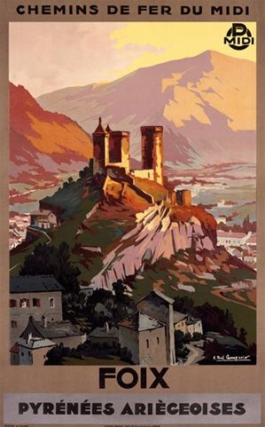Vintage Travel Poster - Foix - Pyrénées Ariègeoises - by Champseix, 1930.