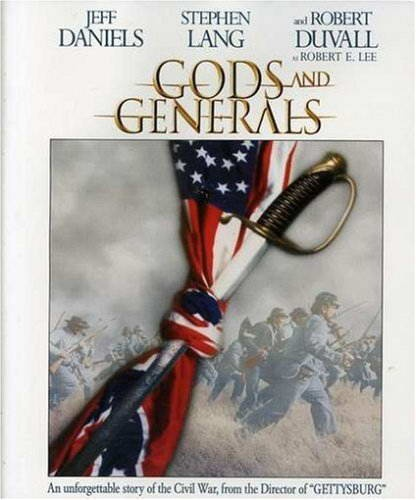 """Gods and Generals (2003)  The rise and fall of legendary war hero Thomas """"Stonewall"""" Jackson as he leads the Confederacy to great success against the Union from 1861 to 1863. Prequel to the 1993 classic """"Gettysburg"""""""