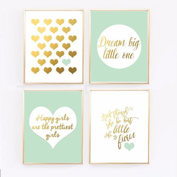 Mint green and gold baby girl nursery. Finish off your little girl's nursery with this set of four wall prints. - And though she be but little, she is fierce by Shakespeare - Heart in gold - Dream Big