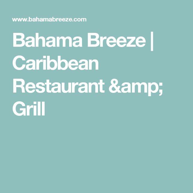 Bahama Breeze | Caribbean Restaurant & Grill