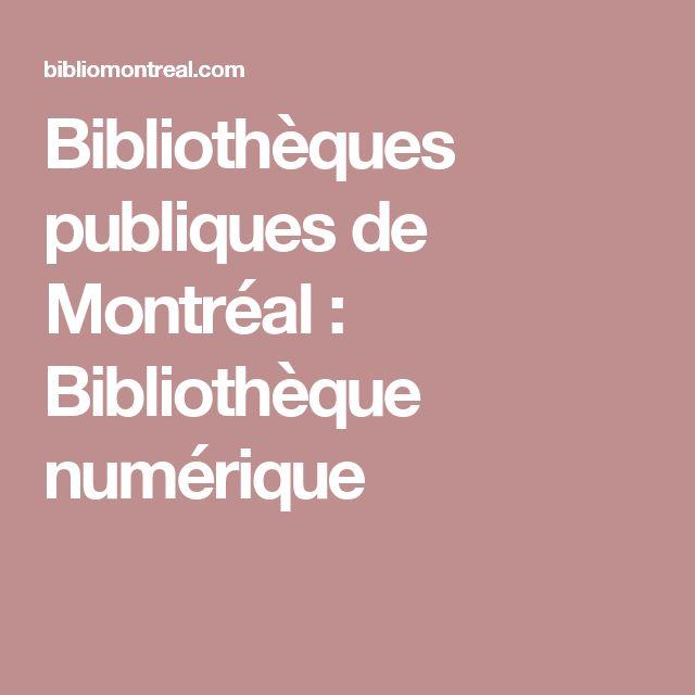 Bibliothèques publiques de Montréal : Bibliothèque numérique