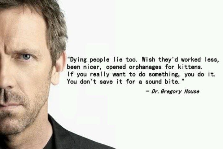 house md - quote - sound bite