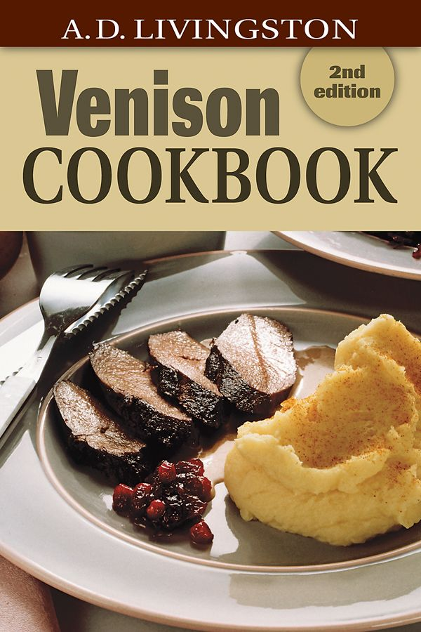 Venison Cookbook by A D Livingston | Quiller Publishing. Venison Cookbook presents 150 ways to prepare this healthy, versatile and low-fat meat. It includes techniques to cook various cuts for roasts, fillets, savoury stews, soups, chilli and sausages. Recipes for traditional American fare and interesting international dishes cover venison stroganoff, baked rib barbecue and venison quiche to name but a few. #cooking #food #recipe #venison