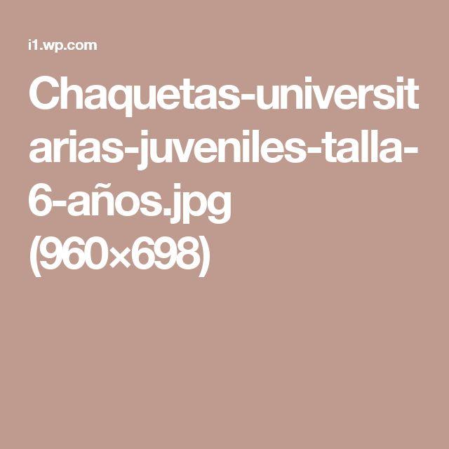 Chaquetas-universitarias-juveniles-talla-6-años.jpg (960×698)