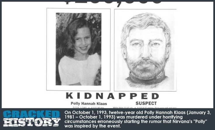 "The Murder That Actually Did NOT Inspire Nirvana's ""Polly"" - A Brief History On October 1, 1993, twelve-year old Polly Hannah Klaas (January 3, 1981 – October 1, 1993) was murdered under horrifying circumstances erroneously starting the rumor that Nirvana's ""Polly"" was inspired by the event. Digging Deeper Californian Richard Allen Davis ... - http://www.crackedhistory.com/the-murder-of-polly-klaas-oct-1-1993/ - #ChildAbduction, #Murder, #PollyKlaas, #Wino"