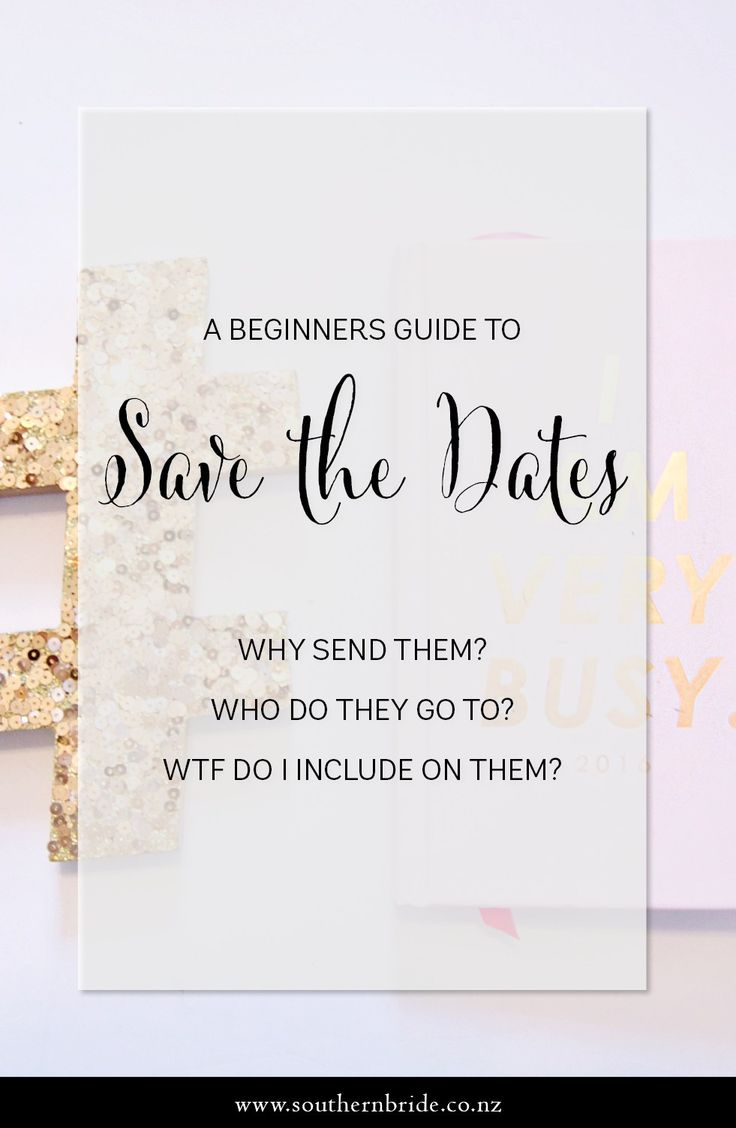 Here's a beginners guide to Save the Dates: what to include, who to send them to + common mistakes that couples make http://southernbride.co.nz/save-dates-101/