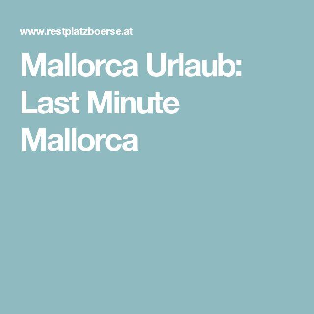 Mallorca Urlaub: Last Minute Mallorca