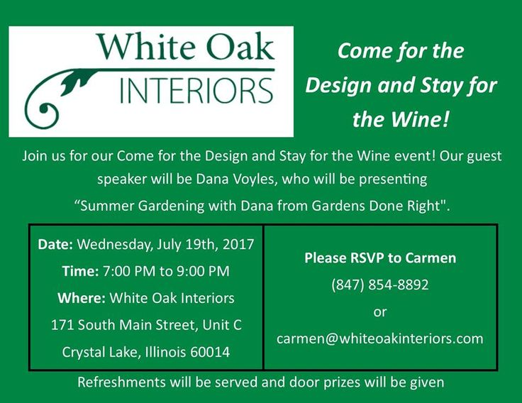 Join us for our upcoming Come for the Design and Stay for the Wine event!   Please RSVP with Carmen by calling (847) 854-8892 or emailing carmen@whiteoakinteriors.com  #whiteoakinteriors #design #wine #event #chicagoevent #chicago #crystallake #illinios #interiordesign #style Crystal Lake, Illinois