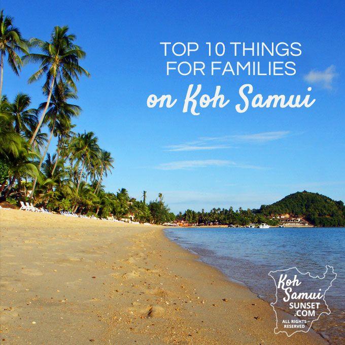 The Top 10 things for families to do on Koh Samui // #Samui #Kids // http://www.kohsamuisunset.com/top-10-things-families-koh-samui/