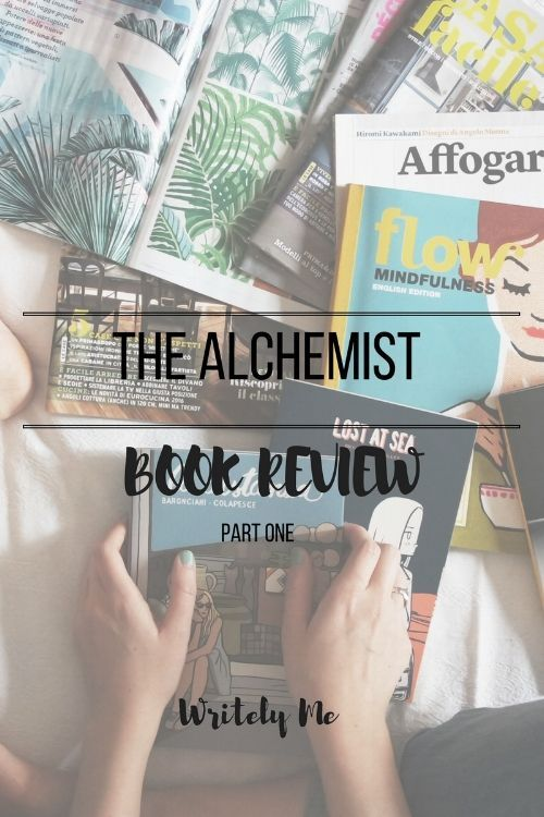 the best the alchemist book review ideas the the alchemist book review part 1
