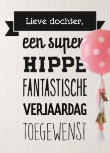 Verjaardagskaart meiden - super-hippe-fantastische-verjaardag