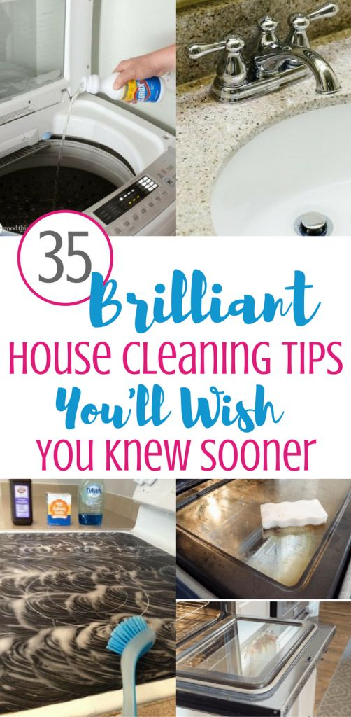 35 Brilliant House Cleaning Tips That You Need To Know Right Now