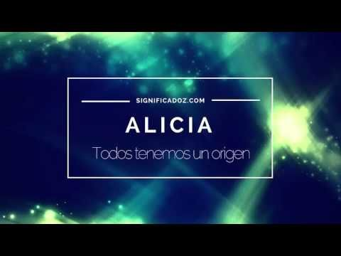 Alicia - Significado del Nombre Alicia - YouTube