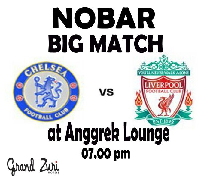 "ZURI SOCCER ""The Blues"" Chelsea VS ""The Reds"" Liverpool  Saturday, 31 Oct 2015 Start From 07.00 PM Anggrek Lounge Grand Zuri Dumai Jl. Jend. Sudirman No. 88 0765-31999 081276392999  FREE ENTRY...!!! Book Now, Limitted Seat  ""We Know How To Please You"""