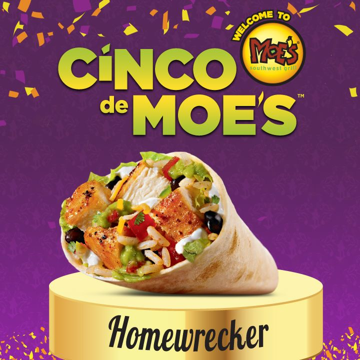 Homewrecker burritos from Moe's are a must for Cinco de Mayo!