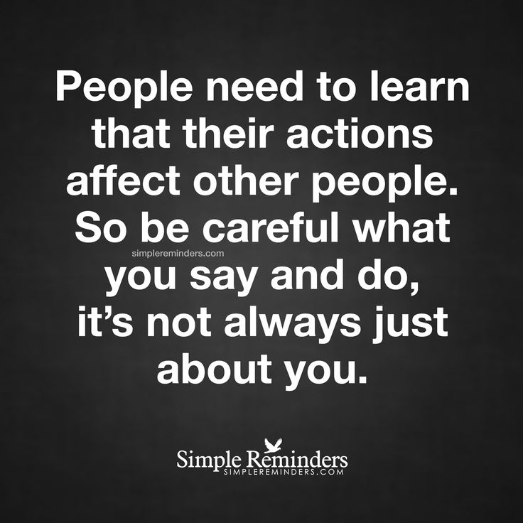 how my actions affect other people How does my personal, private sin affect others if my sin does not hurt anyone else in other words it may seem that people sin without visible.