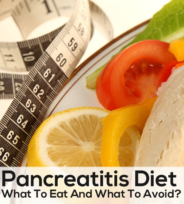 Pancreatitis Diet – What Is It And What Foods To Eat And Avoid?