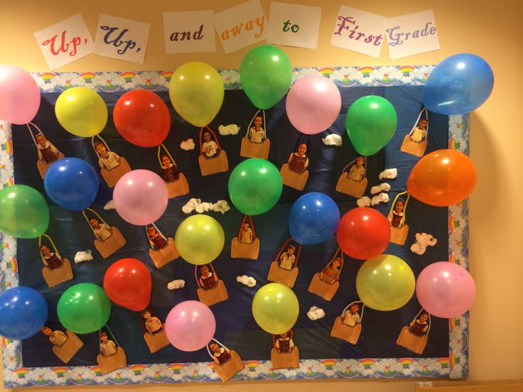 Up, Up and away to First Grade! Bulletin board for end of the year