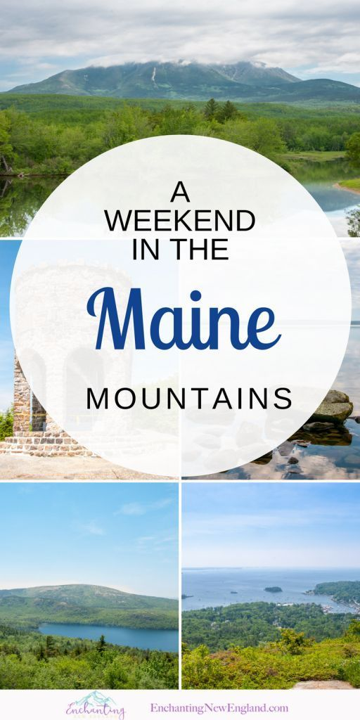A Weekend in the Maine Mountains | Enchanting New England | EnchantingNewEngland.com