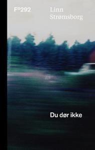 Du dør ikke - Strømsborg, Linn » ARK bokhandel