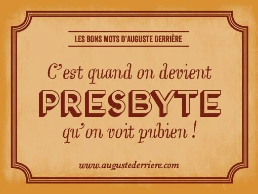 Si vous ne connaissez pas encore l'homme aux jeux de mots le plus célèbre de France, Auguste Derrière, cet article est pour vous !