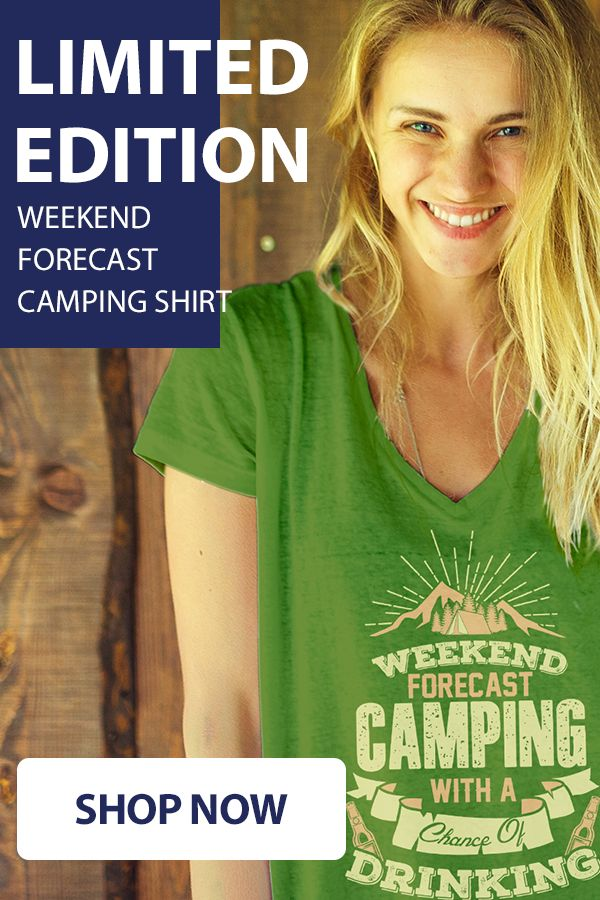 Love Camping Check out this awesome Camping Shirt. Makes for a perfect gift too! Not sold in stores and only 2 days left for FREE SHIPPING! Grab yours or gift it to a friend, you will both love it.