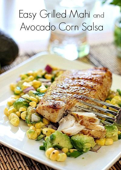 Easy Grilled Mahi and Avocado Salsa