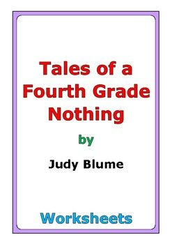 "This is a 52-page set of worksheets for the story ""Tales of a Fourth Grade Nothing"" by Judy Blume. This also includes a 4-page story test. For each chapter, there are two worksheets: * comprehension questions * vocabulary and story analysis In addition, this novel study includes a wide variety of differentiated worksheets and activities: * story review * similes * story reflection * indirect characterization * connections * cause and effect * compare and contrast * point of ..."