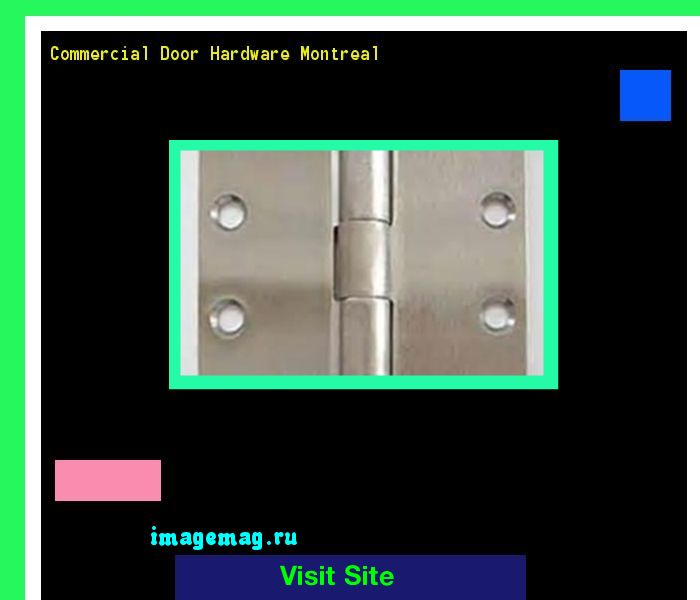 Commercial Door Hardware Montreal 180255 - The Best Image Search