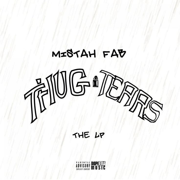 Album Stream: Mistah F.A.B. – Thug Tears   We Up On It