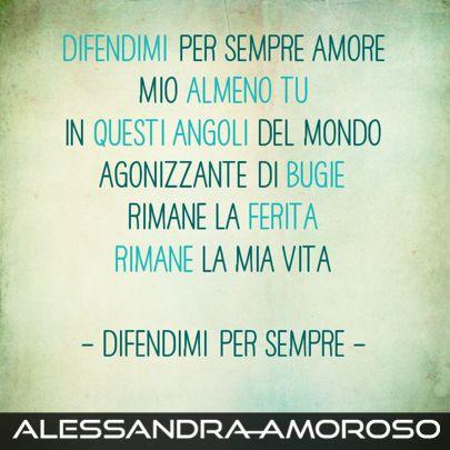 """Alessandra: """"#difendimipersempre per me è la massima espressione dell'amore racchiusa in una canzone"""""""