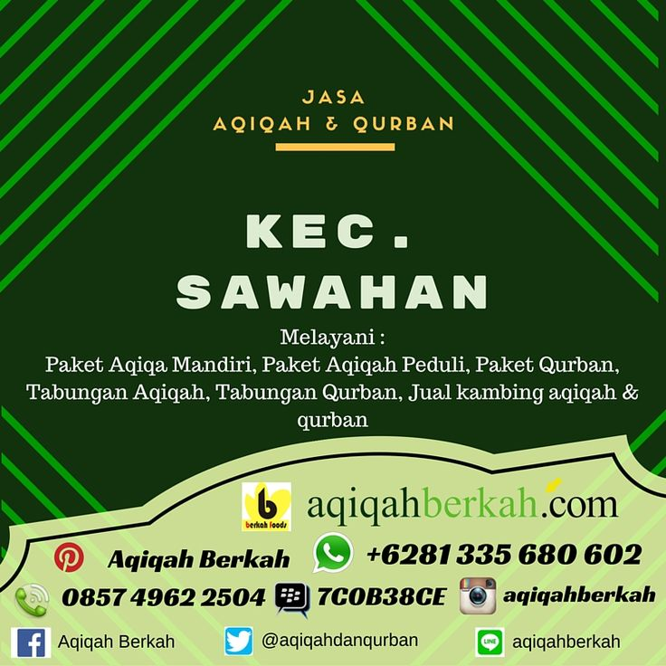 Call / SMS : 0857 4962 2504 Whatsapp : +6281 335 680 602 PinBB : 7C0B38CE Jasa Aqiqah Kec. Sawahan Kab. Nganjuk www.aqiqahberkah.com