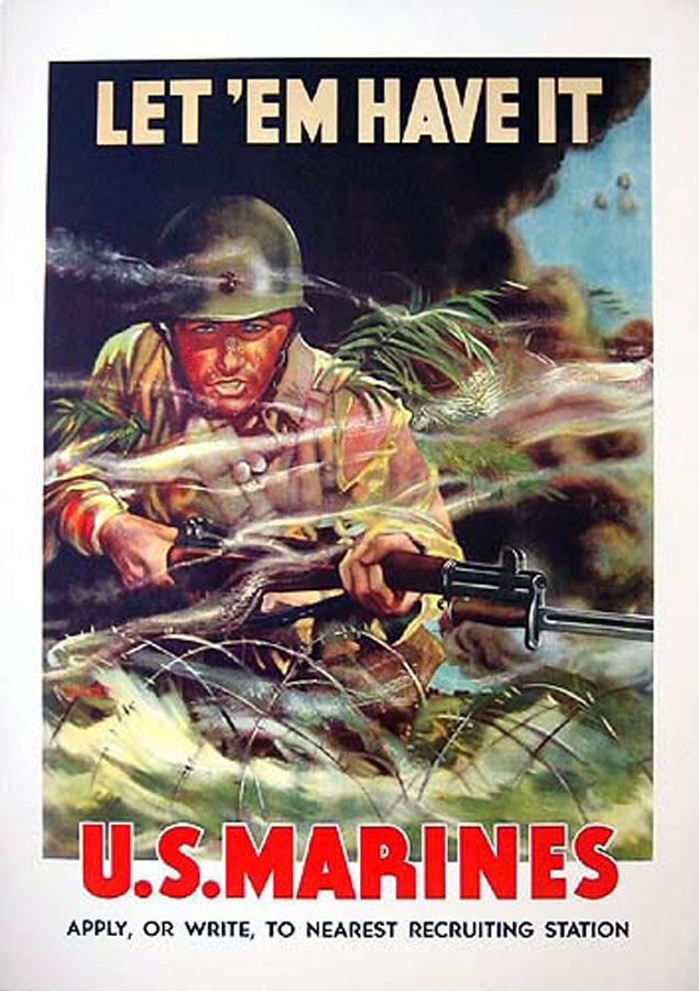 US Marine Recruiting poster from World War Two Illustrator - Maj. W. Victor Guinness, USMC http://bluejacket.com/usmc/posters/post_usmc_ww2_let-em-have-it_rep.jpg posted by author Charles McCain