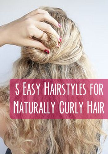 5 easy hairstyles for naturally curly hair  naturally