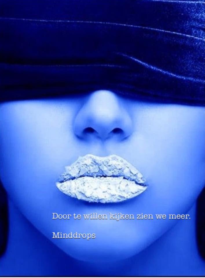 Door te willen kijken zien we meer. Blue Monday www.minddrops.nl